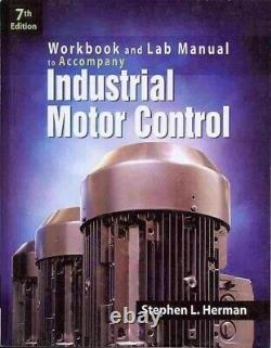Industrial Motor Control, Paperback by Herman, Stephen L, Brand New, Free sh